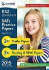 KS2 SATs Practice Papers (English and Maths) for the 2015 Year 6 SATs Tests: With Free Online Marks Compare and Free Audio Downloads by Daisy Downes, Joshua Geake (Paperback, 2015)