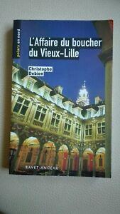 L-039-AFFAIRE-du-BOUCHER-du-vieux-LILLE-de-Christophe-Debien-comme-neuf-francais