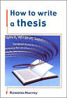 How to Write a Thesis by Rowena Murray (Paperback, 2002)
