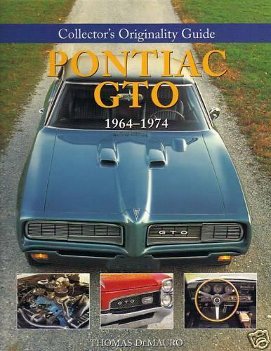 64 65 66  68 69 70 71 GT0 THE RESTORER/'S GUIDE-NEW 08
