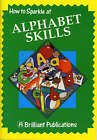 How to Sparkle at Alphabet Skills by Jo Laurence (Paperback, 1997)