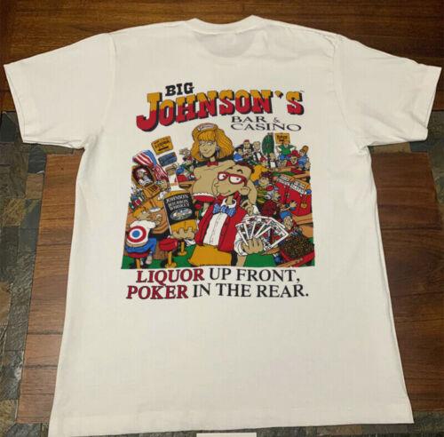 Big Johnson T-Shirt Liquor Up Front Poker In The Rear Casino size S-2XL.