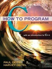 C How to Program (8th Edition) by Deitel, Paul; Deitel, Harvey