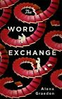 The Word Exchange by Alena Graedon (Paperback, 2014)