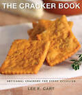The Cracker Book: Artisanal Crackers for Every Occasion by Lee E. Cart (Paperback, 2012)