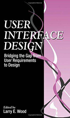 Benutzer Interface Design von Holz, Larry E.