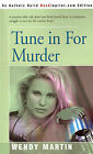 Tune in for Murder by Wendy Martin (Paperback / softback, 2001)