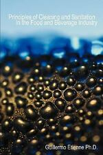 Principles of Cleaning and Sanitation in the Food and Beverage Industry by...