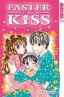 Faster than a Kiss 07 von Meca Tanaka (2011, Taschenbuch)