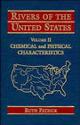 Rivers of the United States: v. 2: Chemical and Physical Characteristics by Ruth Patrick (Hardback, 1995)