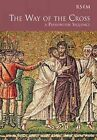 The Way of the Cross by David Ogden, Peter Moger (Paperback, 2007)