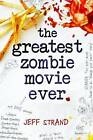 The Greatest Zombie Movie Ever by Jeff Strand (Paperback, 2016)