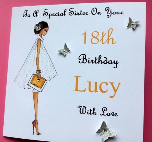 PERSONALISED  HANDMADE BIRTHDAY CARD 16TH 18TH 21ST DAUGHTER SISTER FRIEND ECT