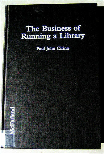 Business of Running a Library : A Handbook for Public Library Directors