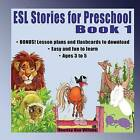ESL Stories for Preschool: Book 1 by Shelley Ann Vernon (Paperback / softback, 2013)