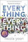 Everything, Everything by Nicola Yoon (Hardback, 2015)