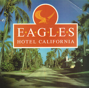 EAGLES-Hotel-California-RARE-1988-UK-VINYL-SINGLE-7-034-REISSUE-UNIQUE-PS