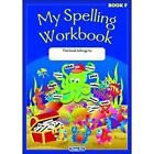 My Spelling Workbook: The Original: Book F by RIC Publications (Paperback, 2014)