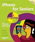 iPhone for Seniors in Easy Steps: Covers iOS 9 by Nick Vandome (Paperback, 2015)