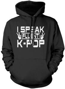 I Speak Fluent K-Pop KPOP Unisex Hoodie
