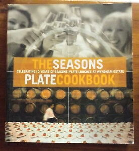 Season-039-s-Plate-Cookbook-by-Lucy-Malouf-Paperback-2004-Wyndham-Estate-Winery