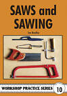 Saws and Sawing by Ian C. Bradley (Paperback, 1998)