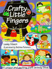 Crafty Little Fingers by Lesley Mason (Paperback, 1997)