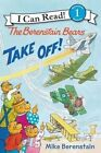 The Berenstain Bears Take Off! by Mike Berenstain (Paperback / softback, 2016)