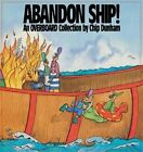 Abandon Ship!: An Overboard Collection by Chip Dunham (Paperback)