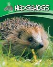 Hedgehogs by Sally Morgan (Paperback, 2008)