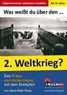 Was weißt du über ... den 2. Weltkrieg? von Hans-Peter Pauly (2011, Kunststoffeinband)