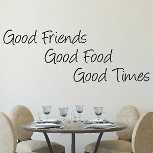 Image Is Loading Good Friends Good Food Good Times Kitchen Wall