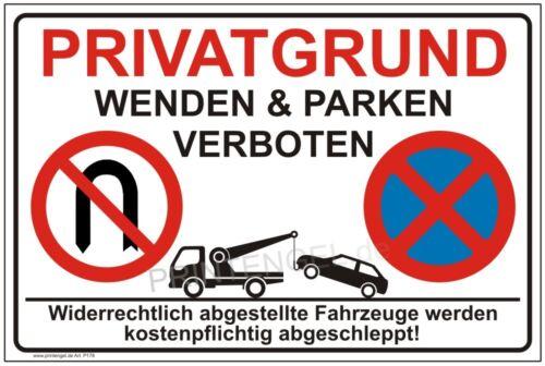 Privatgrund Parkplatz,Warnschild,Hinwesschild,wenden und Parken verboten P178+