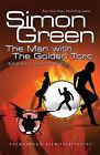 Secret Histories: Bk. 1: Man with the Golden Torc by Simon R. Green (Hardback, 2007)