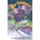 Be Grateful by Sandra McMilliancato (Paperback / softback, 2001)