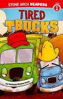 Tired Trucks by Melinda Melton Crow (Paperback, 2010)