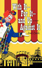 With It-For It-And Up Against It by Joel Cook (Paperback / softback, 2006)