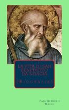 La Vita Di San Benedetto : Biografia by Gregorio Magno (2013, Paperback)