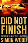 Did Not Finish by Simon Wood (Paperback / softback, 2014)