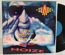 SLADE~YOU BOYZ MAKE BIG NOIZE~ORIGINAL CBS ASSOCIATED RECORDS~PROMO LP~NEAR MINT