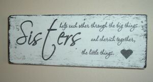 Sister Signs Shabby Vintage Chic Plaque Birthday Gift Sisters Help Each
