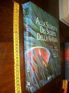 GG LIBRO: ALLA SCOPERTA DEI SEGRETI DELLA NATURA - READER'S DIGEST 1994