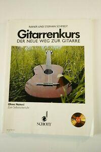 Schmidt-Gitarrenkurs-ohne-Noten-der-Weg-zur-Gitarre-1979-Schott-Verlag-H-2934