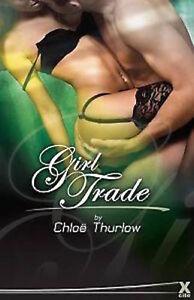 CHLOE-THURLOW-GIRL-TRADE-EROTIC-50-SHADES-FANS-BRAND-NEW-FREEPOST-UK