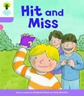 Oxford Reading Tree Biff, Chip and Kipper Stories Decode and Develop: Level 1+: Hit and Miss by Roderick Hunt, Paul Shipton (Paperback, 2016)