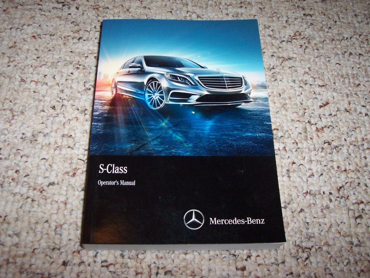 2015 Mercedes Benz S Class S550 S600 S63 S65 AMG Owner Manual blueeTEC 4MATIC