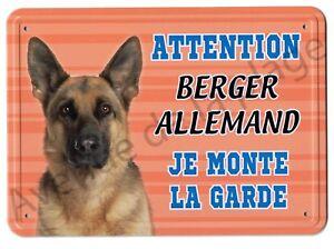 Pancarte-metal-Attention-au-chien-Je-monte-la-garde-Berger-Allemand-NEUF