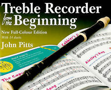 John Pitts: Treble Recorder from the Beginning - Pupil Book. New full colour ed.