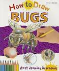 How to Draw Bugs by Steve Capsey (Paperback, 2015)