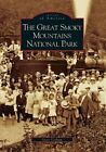 The Great Smoky Mountains National Park by Steve Cotham (Paperback / softback, 2006)